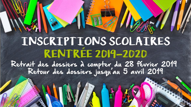 Inscriptions scolaires : Rentrée 2019 – 2020