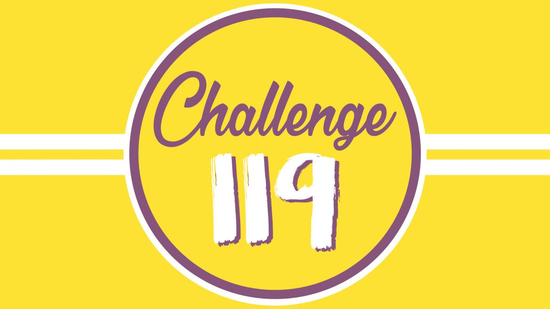 119 Challenge – Du 25 Juin au 21 Octobre 2019