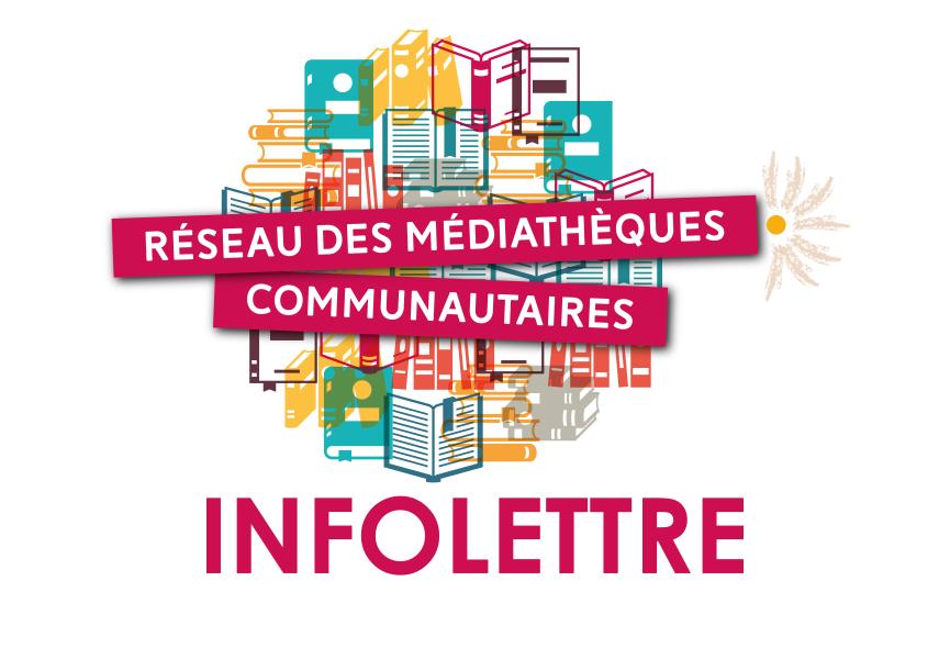 InfoLettre du Réseau des Médiathèques Communautaires