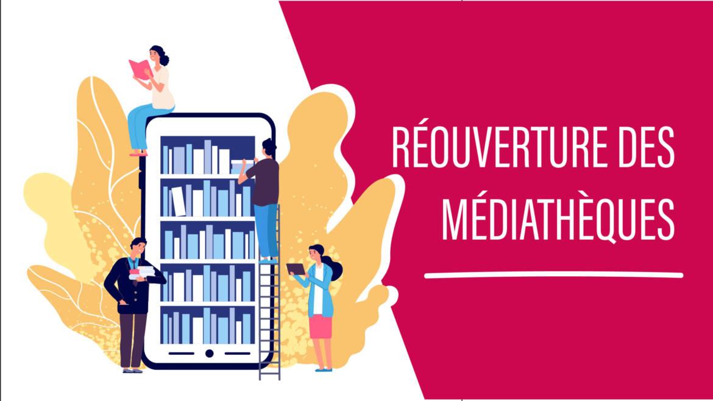 Réouverture des médiathèques