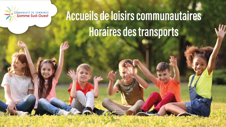 Accueils de loisirs : Horaires des transports