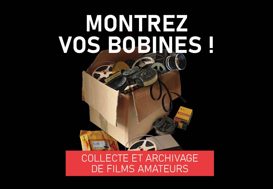 Montrez vos bobines ! Collecte et archivage de films anciens